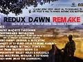 Redux Dawn Remake (V.1.4) [100% Silent Machete ReShade MultiFixer 3D Sound]