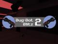 Bug Bot Blitz 2