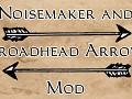 Thief Gold - Noisemaker and Broadhead Arrow Mod