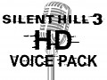 Silent Hill 3 HD Voice Pack Version 1.1