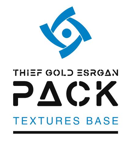 Thief Gold ESRGAN Texture Pack v1.45 Base file