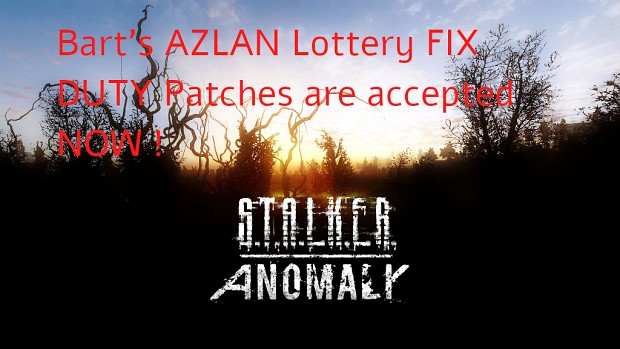 Bart's AZLAN LOTTERY FIX FOR DUTY PATCHES