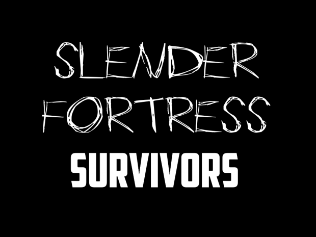 Slender Fortress Survivors