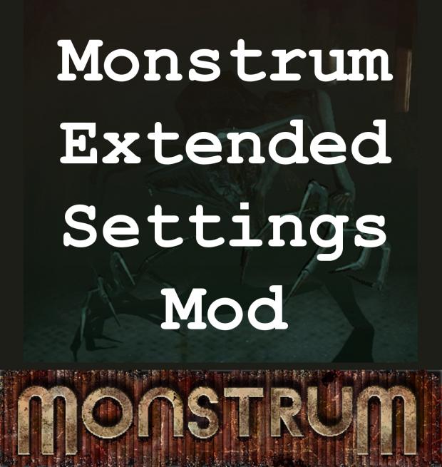 Monstrum Extended Settings Mod V2.0
