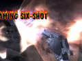 Flaming six-shot