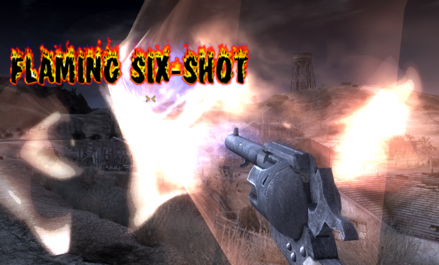 Flaming six-shot