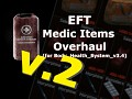 EFT Full Medic Item Overhaul v2.4 - SOUND UPDATE