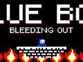 Blue Boy: Bleeding Out (DEMO)
