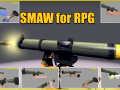SMAW Rocket Launcher for RPG (UPDATED)