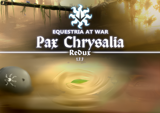 "Equestria At War 1.7.7.1 ""Pax Chrysalia: Redux"""