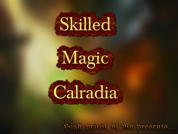 [WB 1.172] Skilled Magic Calradia v.1.0.2 Final