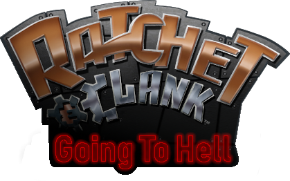 Ratchet and Clank Going to Hell V0.07
