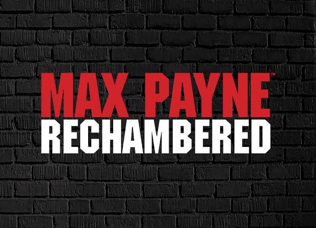Max Payne Rechambered