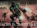 "Dark Fantasy | 100% Ultra-Violence Walkthrough | Map 2: ""Empty Cargo"""