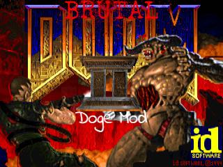Doge's Brutal Doom Mod Final
