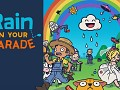 Rain on Your Parade Demo (Win 64)