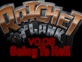 Ratchet and Clank: Going to Hell V0.08 - Attention to Weapons