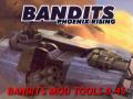 Bandits Mod Tools v.0.45 (OLD)