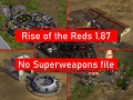 Rise of the Reds 1.87 No Superweapons File
