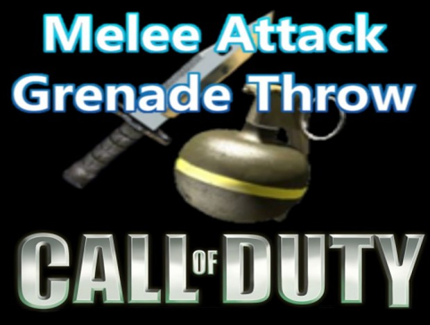 COD - Mellee and Grenade throw for BF2