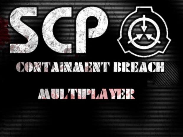 SCP Containment Breach Multiplayer 0.1.5 alpha