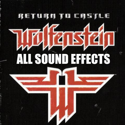 Return to Castle Wolfenstein - All Sound Effects