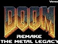 Doom Remake   The Metal Legacy   V1.2