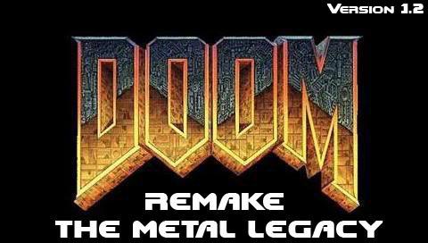 Doom Remake   The Metal Legacy   V1.2