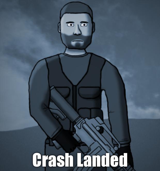 Crash landed Beta 0.82