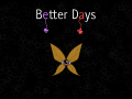 Better Days v1.0