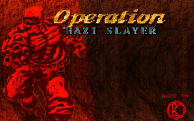 Operation: Nazi Slayer (version 2.0)
