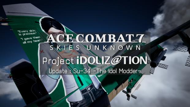 [Project iDOLIZ@TION] Su-34 The Idol Modder