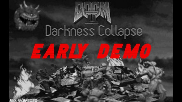 DarknessCollapse DEMO 9/10/20 (FIXED)