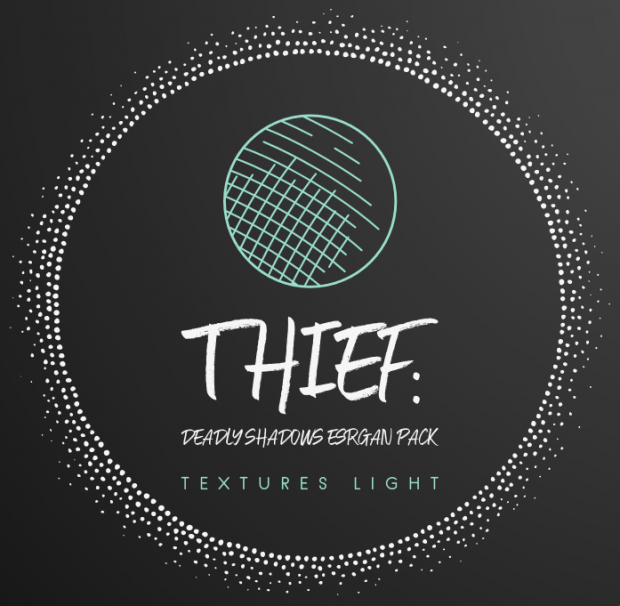 Thief: Deadly Shadows ESRGAN Textures Light Mod v5
