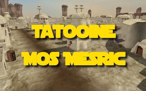 Tatooine Mos Mesric 2.0