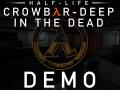 Crowbar-Deep in the Dead DEMO