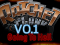 Ratchet and Clank: Going to Hell V0.1 - Foundation