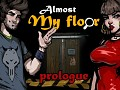 Almost My Floor Prologue