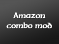 Mighty Amazon Combo Mod
