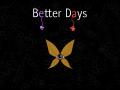 Better Days v1.01