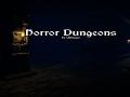 Horror Dungeons!