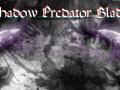 Shadow Predator Blades