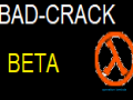 Bad-Crack: Beta
