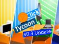 Click Tycoon v0.3 (x86)