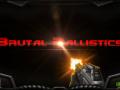 Brutal Ballistics