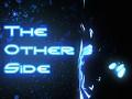 TheOtherSide - Demo Update 2