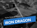 Iron Dragon: Lost Alpha Build 98 Mission