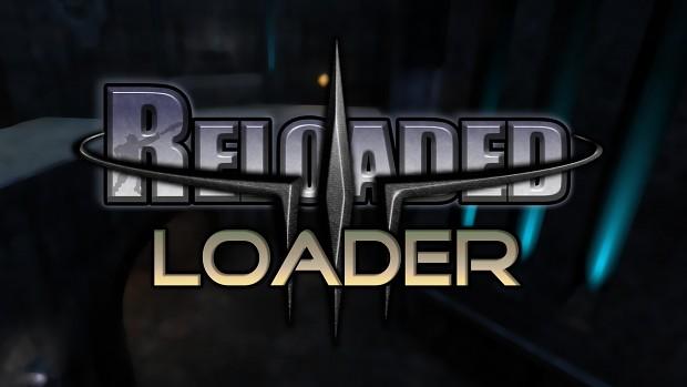 Reloaded loader