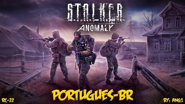 Tradução S.T.A.L.K.E.R. Anomaly RC22 (PT-BR)