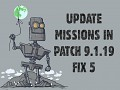 Update missions in patch 9.1.19 fix 5